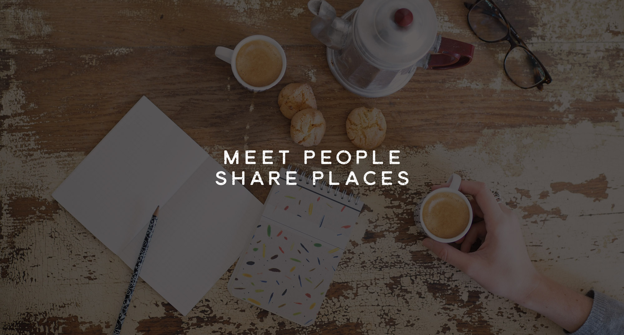 meet-people-share-places